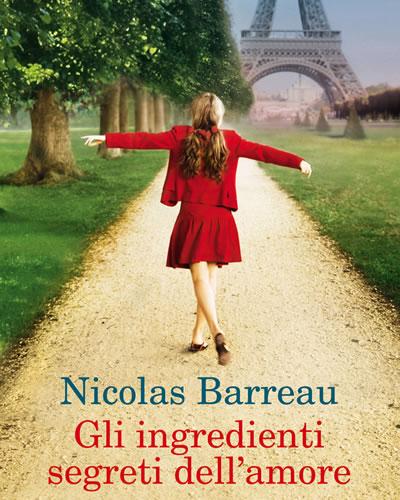 Gli ingredienti segreti dell'amore di Nicolas Barreau