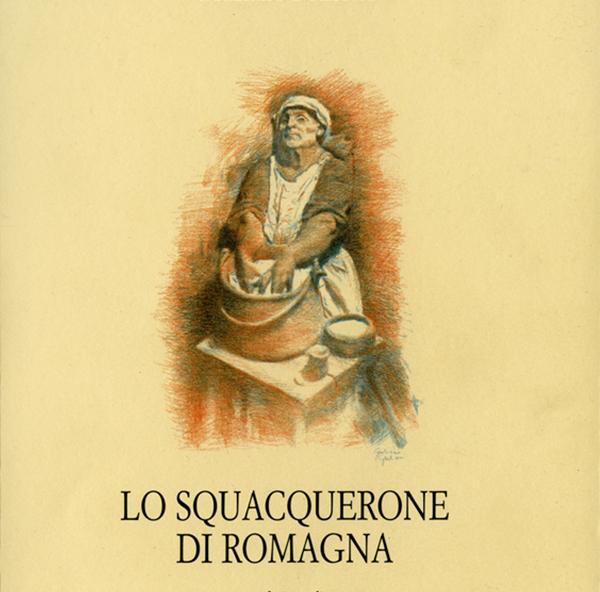 """""""Lo Squacquerone di Romagna"""" di Graziano Pozzetto"""