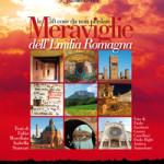 Meraviglie dell'Emilia-Romagna: le 50 cose da non perdere