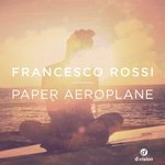 Francesco Rossi – la house italiana spopola nelle chart