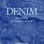 Denim: una storia di cotone e di arte