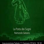 RAIMONDO GALEANO e LA PORTA DEI SOGNI.