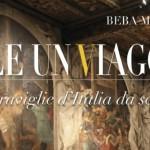 Vale un viaggio: 101 meraviglie d'Italia da scoprire