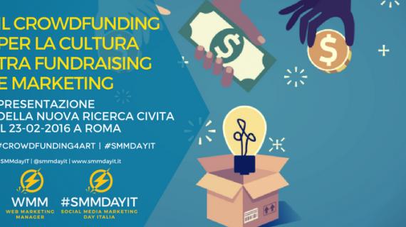 Il crowdfunding per la Cultura, tra fundraising e marketing