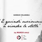 Giorgio Colangeli al Nuovo Teatro Orione con E quindi uscimmo a riveder le stelle