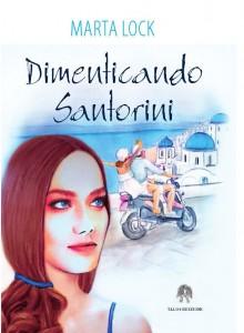 """Copertina """"Dimenticando Santorini"""""""
