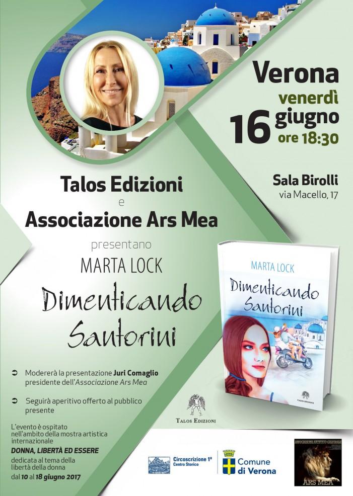 Marta Lock presenta, a Verona, Dimenticando Santorini