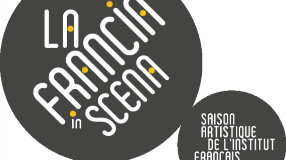 La Francia in scena con sei mesi di spettacoli in tutta Italia