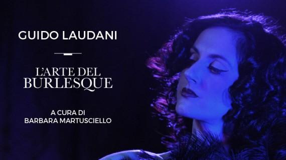 Il Burlesque negli scatti di Guido Laudani
