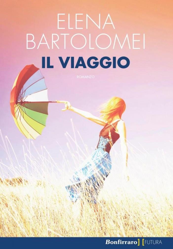 Il viaggio, di Elena Bartolomei: un percorso dentro e fuori di sé