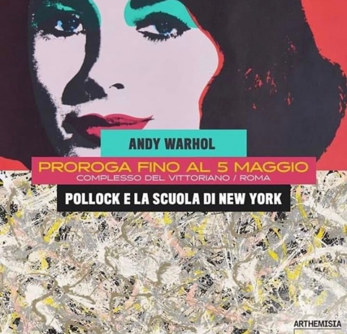 Pollock e Warhol: prorogate le due mostre al Vittoriano