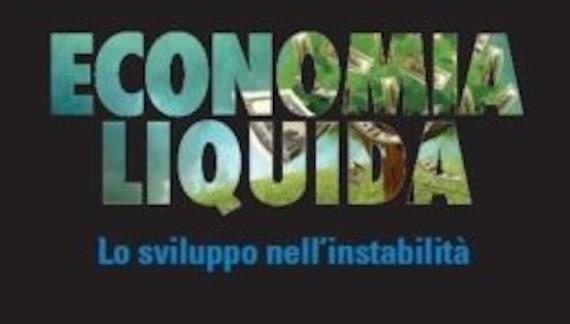 Economia Liquida, Luigi Gentili e il globalismo che imperversa