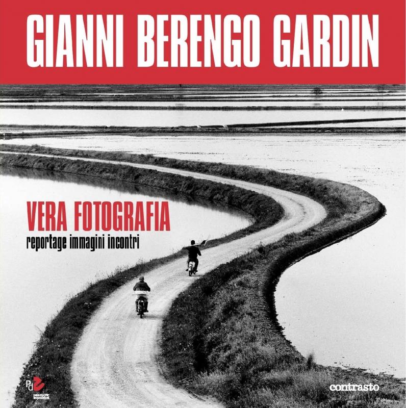 Cover Vera Fotografia © Gianni Berengo Gardin/Courtesy Fondazione Forma per la Fotografia