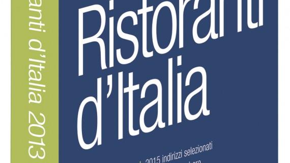 Quali sono i migliori ristoranti d'Italia 2013?