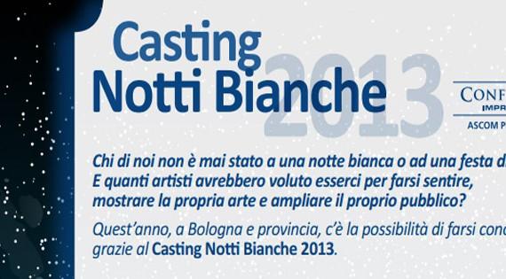 Casting Notti Bianche Bologna
