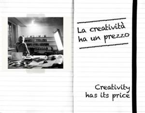 La creatività ha un prezzo