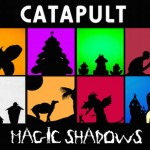 I Catapult protagonisti nel Magic Shadows