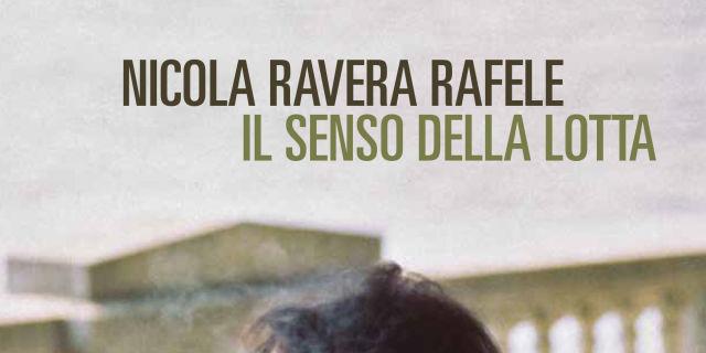 Il senso della lotta di Nicola Ravera Rafele
