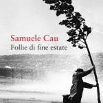 Samuele Cau e Santo Bellomo in Follie di fine estate