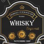 Tutto quello che avreste voluto sapere sul Whisky ma non avete mai osato chiedere