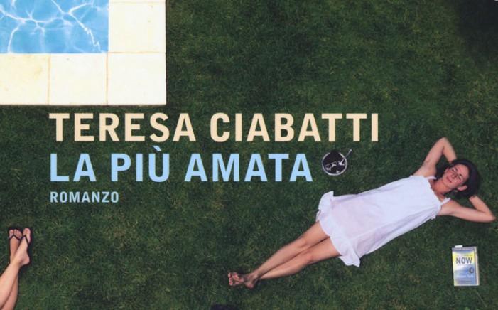 Teresa Ciabatti, La più amata