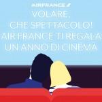 Volare che spettacolo! Con Air France vinci un anno di cinema gratuito