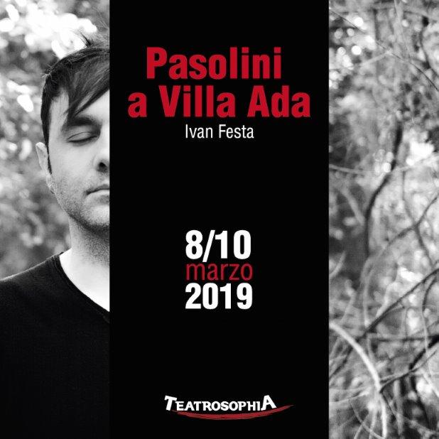 Pasolini a Villa Ada. In scena un ritratto inedito del grande scrittore