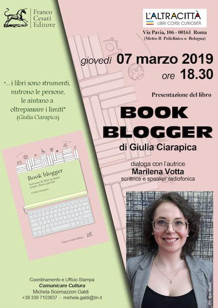 Book Blogger di Giulia Ciarapica: come, dove e perché scrivere libri in Rete