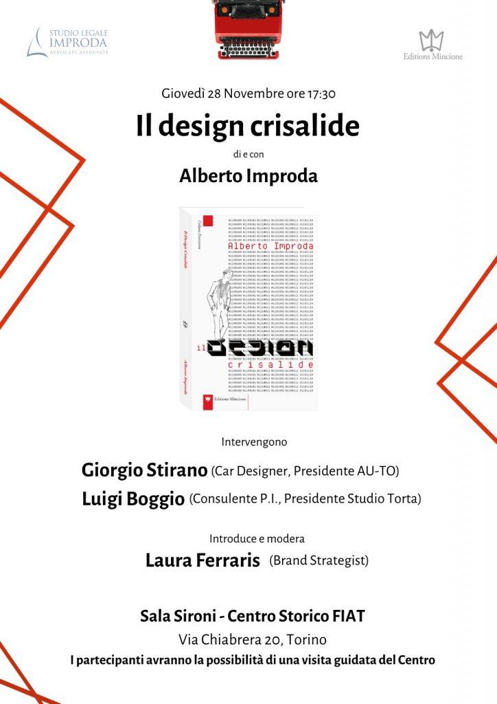 Il Design Crisalidedi Alberto Improda