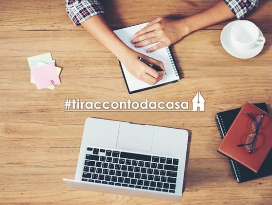 #tiraccontodacasa. Il contest di scrittura al tempo della quarantena