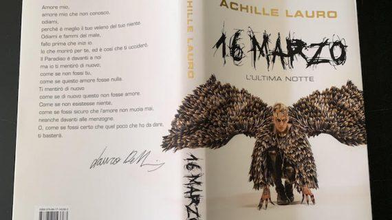 16 marzo di Achille Lauro: il romanzo della formazione