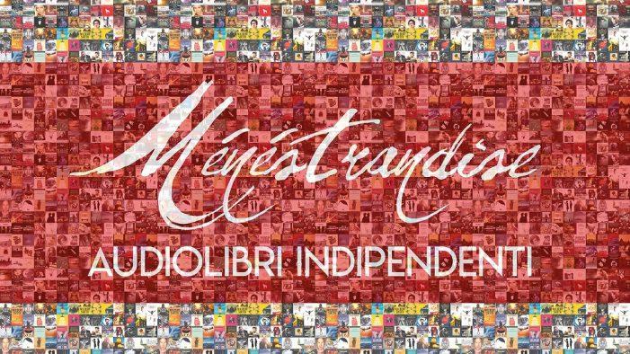 Ménéstrandise: il fenomeno audiolibri raccontato da Edoardo Camponeschi