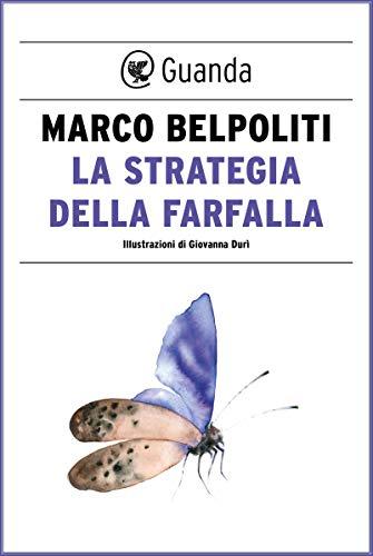 La strategia della farfalla di Marco Belpoliti