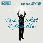 armin-van-buuren-feat-trevor-guthrie-this-is-what-it-feels-like-600x6001arm